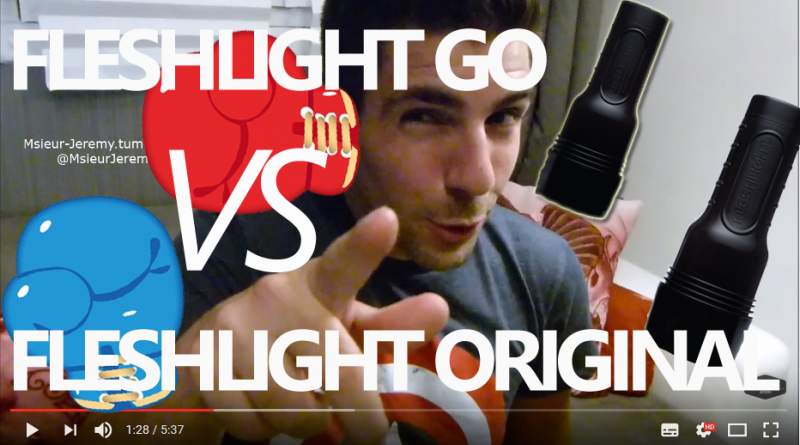 LES DIFFERENCES entre le fleshlight GO et le fleshlight original lequel choisir