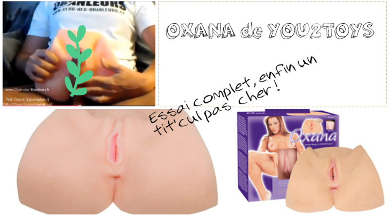 avis-complet-oxana-you2toys-photos-et-video-essai-masturbateur-reel-faux-vagin-faux-fessier-pas-cher